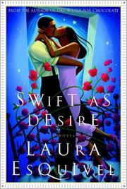 SWIFT AS DESIRE by Laura Esquivel