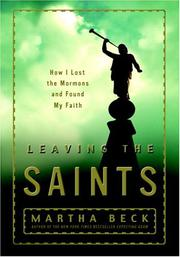 LEAVING THE SAINTS by Martha Beck