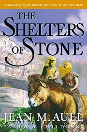 THE SHELTERS OF STONE by Jean M. Auel