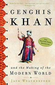 Cover art for GENGHIS KHAN AND THE MAKING OF THE MODERN WORLD