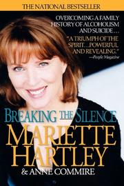 BREAKING THE SILENCE by Mariette with Anne Commire Hartley