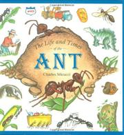 THE LIFE AND TIMES OF THE ANT by Charles Micucci