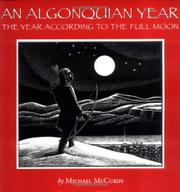 AN ALGONQUIAN YEAR by Michael McCurdy