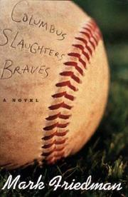 COLUMBUS SLAUGHTERS BRAVES by Mark Friedman