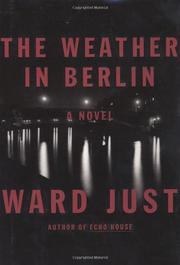 THE WEATHER IN BERLIN by Ward Just