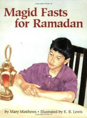 MAGID FASTS FOR RAMADAN by Mary Matthews