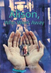 ALISON, WHO WENT AWAY by Vivian Vande Velde