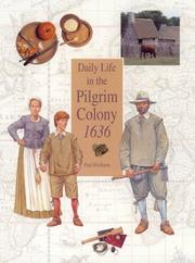 DAILY LIFE IN THE PILGRIM COLONY 1636 by Paul Erickson