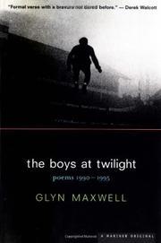 THE BOYS AT TWILIGHT by Glyn Maxwell