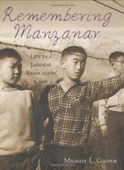 REMEMBERING MANZANAR by Michael L. Cooper