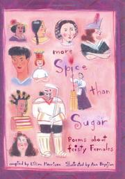 MORE SPICE THAN SUGAR by Lillian Morrison