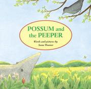 POSSUM AND THE PEEPER by Anne Hunter