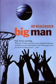 BIG MAN by Jay Neugeboren