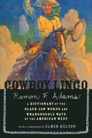 COWBOY LINGO by Ramon F. Adams