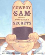 COWBOY SAM AND THOSE CONFOUNDED SECRETS by Kitty Griffin