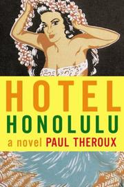 HOTEL HONOLULU by Paul Theroux