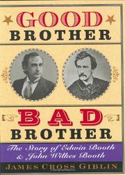 GOOD BROTHER, BAD BROTHER by James Cross Giblin