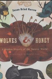 WOLVES AND HONEY by Susan Brind Morrow