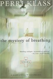 THE MYSTERY OF BREATHING by Perri Klass