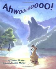AHWOOOOOOOO! by Yannick Murphy