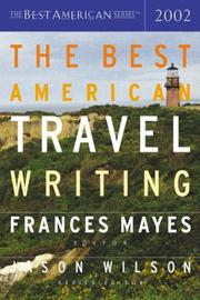 THE BEST AMERICAN TRAVEL WRITING 2002 by Frances Mayes
