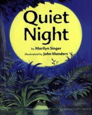 QUIET NIGHT by Marilyn Singer