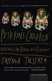 PUSHKIN'S CHILDREN by Tatyana Tolstaya
