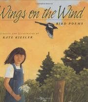 WINGS ON THE WIND by Kate  Kiesler