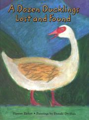 A DOZEN DUCKLINGS LOST AND FOUND by Harriet Ziefert