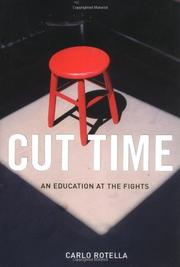 CUT TIME by Carlo Rotella