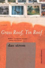 GRASS ROOF, TIN ROOF by Dao Strom