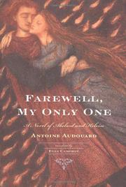 FAREWELL, MY ONLY ONE by Antoine Audouard