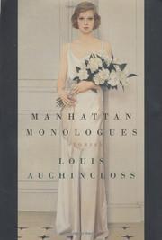 MANHATTAN MONOLOGUES by Louis Auchincloss