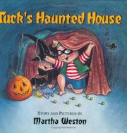 TUCK'S HAUNTED HOUSE by Martha Weston
