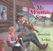 MY MOUNTAIN SONG by Shutta Crum