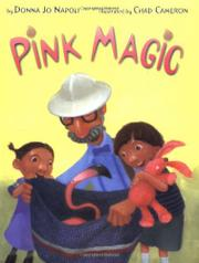 PINK MAGIC by Donna Jo Napoli