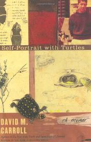 SELF-PORTRAIT WITH TURTLES by David M. Carroll