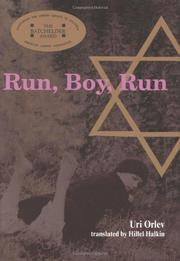 RUN, BOY, RUN by Uri Orlev