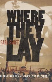 WHERE THEY LAY by Earl Swift