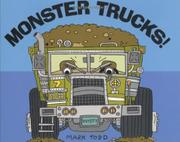 MONSTER TRUCKS! by Mark Todd