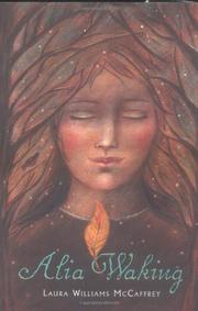 ALIA WAKING by Laura Williams McCaffrey