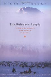 THE REINDEER PEOPLE by Piers Vitebsky
