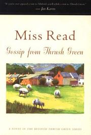 GOSSIP FROM THRUSH GREEN by Miss Read