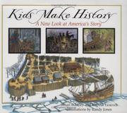 KIDS MAKE HISTORY by Susan Buckley