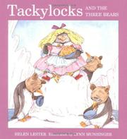 TACKYLOCKS AND THE THREE BEARS by Helen Lester