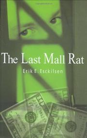 THE LAST MALL RAT by Erik E. Esckilsen