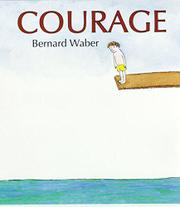 COURAGE by Bernard Waber