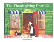 THE THANKSGIVING DOOR by Debby Atwell