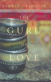 THE GURU OF LOVE by Samrat Upadhyay