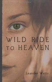 WILD RIDE TO HEAVEN by Leander Watts
